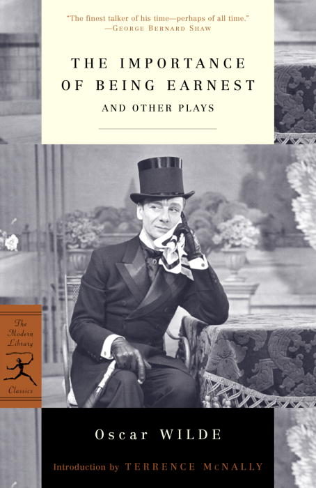 The Importance of Being Earnest By Wilde, Oscar/ McNally, Terrence (INT)